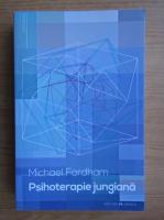 Anticariat: Michael Fordham - Psihoterapia jungiana
