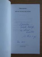 Anticariat: Mihai Ghiviriga - Privesc inapoi fara manie (cu autograful autorului)