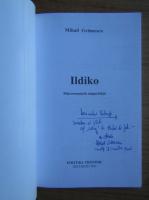 Anticariat: Mihail Gramescu - Ildiko (cu autograful autorului)