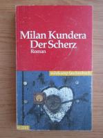 Milan Kundera - Der Scherz