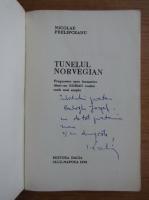 Anticariat: Nicolae Prelipceanu - Tunelul norvegian (cu autograful autorului)