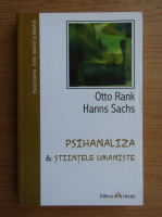 Otto Rank - Psihanaliza si stiintele umaniste