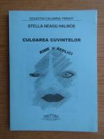 Anticariat: Stella Neagu Halmos - Culoarea cuvintelor