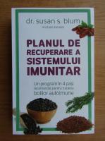 Anticariat: Susan S. Blum - Planul de recuperare a sistemului imunitar