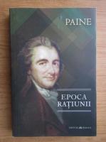 Anticariat: Thomas Paine - Epoca ratiunii