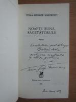 Anticariat: Toma George Maiorescu - Noapte buna, sagetatorule (cu autograful autorului)