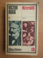 Anticariat: Victor Hugo - Mizerabilii (volumul 2)