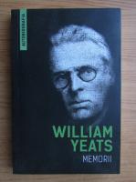 William Butler Yeats - Memorii