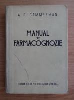 A. F. Gammerman - Manual de farmacognozie