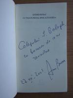Anticariat: Andrei Burac - Cu toata fiinta, spre altundeva (cu autograful si dedicatia autorului pentru Jozsef Balogh)