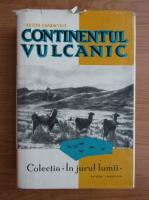 Artur Lundkvist - Continentul vulcanic