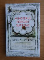 Arundhati Roy - Ministerul fericirii supreme