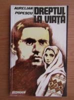 Aurelian I. Popescu - Dreptul la viata