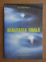 Anticariat: Balogh Bela - Realitatea finala