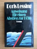 Anticariat: Doris Lessing - Anweisung fur einen Abstieg zur Holle
