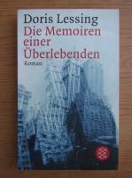 Doris Lessing - Die Memoiren einer Uberlebenden