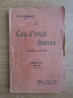 Emil Garleanu - Cea d'intai durere (1920)