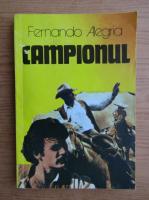 Fernando Alegria - Campionul