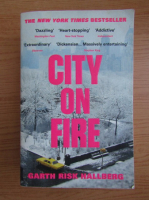 Anticariat: Garth Risk Hallberg - City on Fire