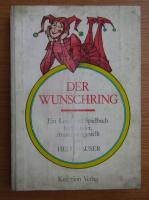 Hedi Hauser - Der Wunschring. Ein Lese und Spielbuch fur Kinder, zusammengestellt