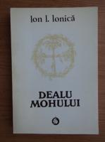 Anticariat: Ion I. Ionica - Dealu Mohului
