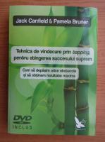 Jack Canfield - Tehnica de vindecare prin tapping, pentru atingerea succesului suprem