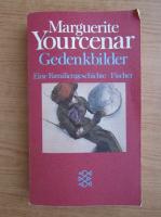 Marguerite Yourcenar - Gedenkbilder