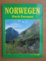 Norwegen. Dach Europas