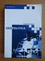 Anticariat: Paul Dobrescu - Geopolitica