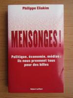 Anticariat: Philippe Eliakim - Mensonges