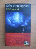 Sebastien Japrisot - L'ete meutrier