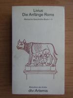Anticariat: Titus Livius - Die Anfange Roms