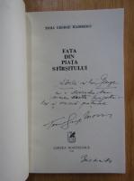 Anticariat: Toma George Maiorescu - Fata din piata sfarsitului (cu autograful si dedicatia autorului pentru Balogh Jozsef)
