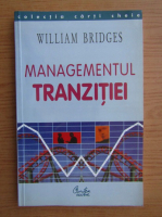 Anticariat: William Bridges - Managementul tranzitiei