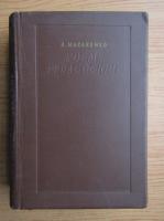 Anticariat: Anton Makarenko - Poeme pedagogique