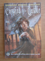 Anticariat: Barbara Brooks Wallace - Cousins in the castle