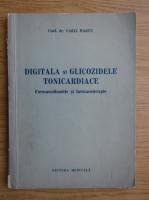 Carli Marcu - Digitala si glicozidele tonicardiace