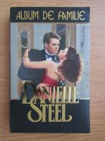 Anticariat: Danielle Steel - Album de familie