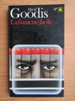 Anticariat: David Goodis - L'allumette facile