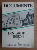 Anticariat: Documente din arhive iesene (volumul 3)