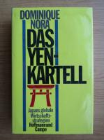 Anticariat: Dominique Nora - Das yen-kartell