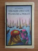 Anticariat: F. Blanchod - Escales chez les pecheurs de perles (1942)