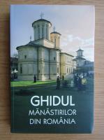 Ghidul manastirilor din Romania (cu harta)