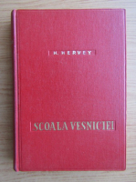 H. Hervey - Scoala vesniciei (1940)