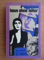 Anticariat: Heinrich Boll - Haus ohne huter