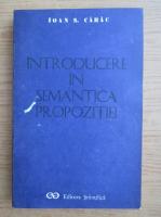 Ioan S. Carac - Introducere in semantica propozitiei