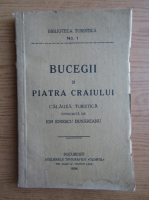 Ion Ionescu Dunareanu - Bucegii si Piatra Craiului. Calauza turistica (1936)