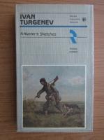 Ivan Turgenev - A Hunter's sketches