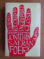 Jonathan Safran Foer - Extremely loud and incredibly close
