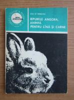 Liviu St. Rebreanu - Iepurele angora, animal pentru lana si carne